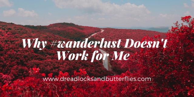 No #wanderlust