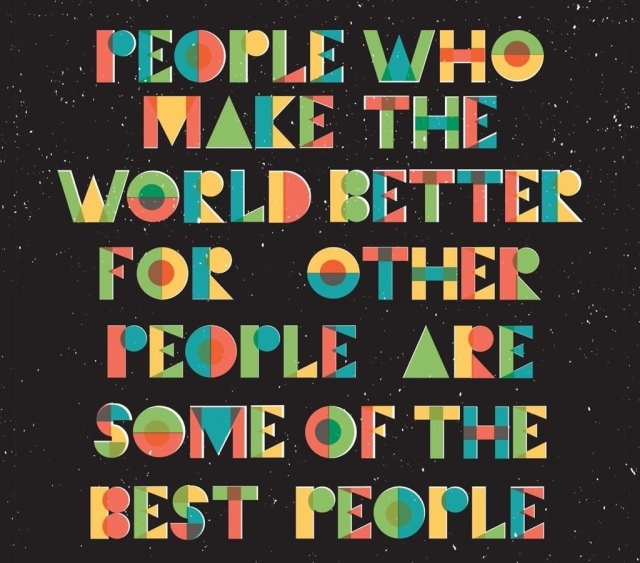 Make the world better quote